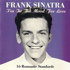 """FRANK SINATRA """"I'M IN THE MOOD FOR LOVE"""" - CD"""