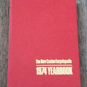 THE NEW CAXTON ENCYCLOPEDIA - 1974 YEARBOOK