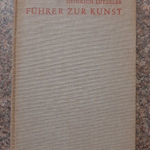 ΟΔΗΓΟΣ ΓΙΑ ΤΗΝ ΤΕΧΝΗ του Heinrich Lützeler (1938)