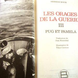 Herman Wouk. Les orages de la Guerre III Pug et Pamela