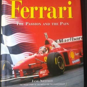 FERRARI THE PASSION AND THE PAIN