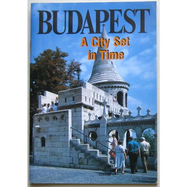 Budapest: A City Set In Time
