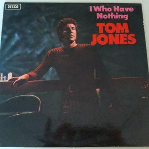 βινύλιο tom jones - I who have nothing