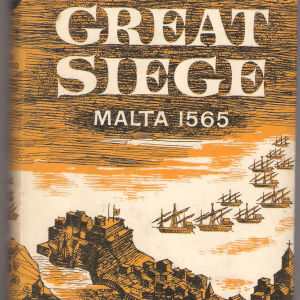 The Great Siege Malta 1565 by Bradford, Ernle - 1961