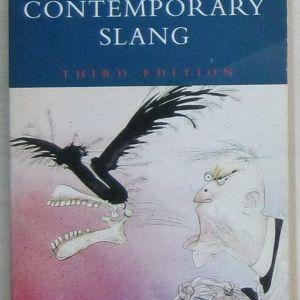 The Macmillan Dictionary of Contemporary Slang