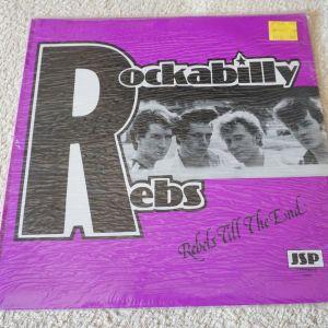ROCKABILLY REBS -REBELS TILL THE END