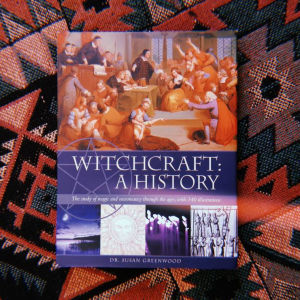 WITCHCRAFT: A History • SUSAN GREENWOOD