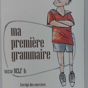 Γαλλικά εκπαιδευτικά βιβλία. Ma Premiere Grammaire Delf A1. Delf A1.