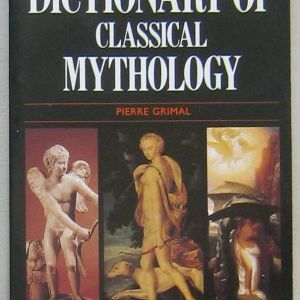The Penguin Dictionary of Classical Mythology