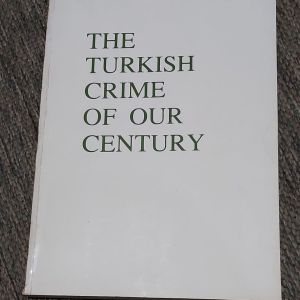 THE TURKISH CRIME OF OUR CENTURY ΣΠΑΝΙΟ ΒΙΒΛΙΟ