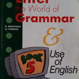 Enter the World of Grammar , Use of English