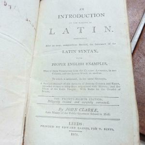 An Introduction to the Making of Latin John Clarke 1804