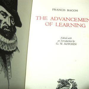 FRANCIS BACON> THE ADVANCEMENT OF LEARNING.
