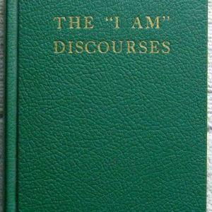 """The """"I Am"""" Discourses, Vol. III"""