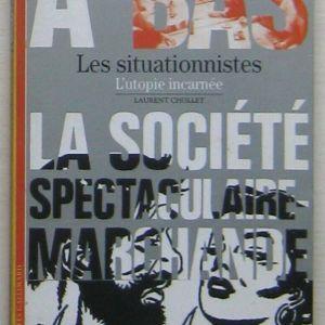 Laurent Chollet - Les situationnistes