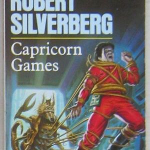Robert Silverberg - Capricorn Games