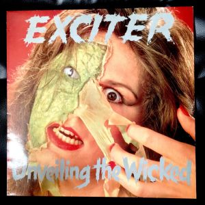EXCITER - Unveiling The Wicked LP (1986)