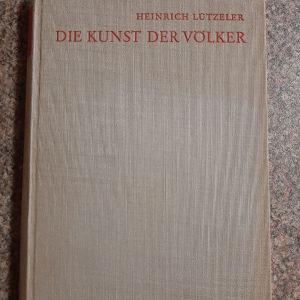 Η ΤΕΧΝΗ ΤΩΝ ΛΑΩΝ του Heinrich Lützeler (1940)