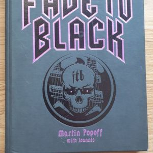 Fade to Black by Martin Popoff
