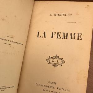 J.MICHELET «LA FEMME» και «LA MER». ΔΥΟ ΒΙΒΛΙΑ. ΕΚΔΟΣΗ (ΠΡΩΤΗ) 1860. ΙΔΙΩΤΙΚΗ ΔΕΡΜΑΤΟΔΕΤΗ ΒΙΒΛΙΟΔΕΣΙΑ ΕΠΟΧΗΣ. ΤΙΜΗ 100 ΕΥΡΩ.