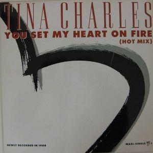 "TINA CHARLES""YOU SET MY HEART ON FIRE"" - MAXI SINGLE"