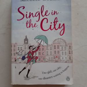 Single in the City by Gorman Michele