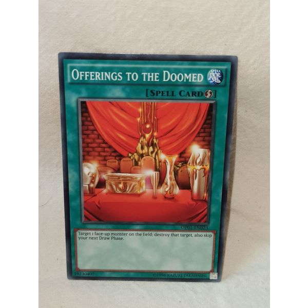 OFFERINGS TO THE DOOMED - YuGiOh