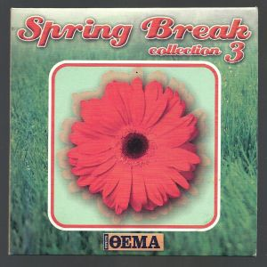 CD - Spring Break collection 3 - 2007 - ΠΡΩΤΟ ΘΕΜΑ