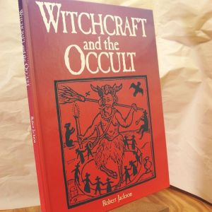 WITCHCRAFT AND THE OCCULT  ROBERT JACKSON