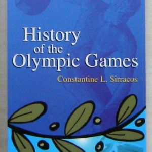 Constantine L. Sirracos - History of the Olympic Games
