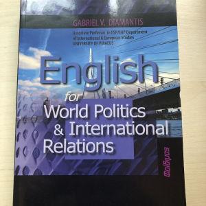 ENGLISH FOR WORLD POLITICS & INTERNATIONAL RELATIONS