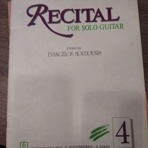 RECITAL FOR SOLO GUITAR (ΤΕΤΑΡΤΟ ΤΕΥΧΟΣ)