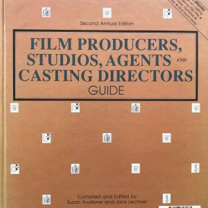 FILM PRODUCERS STUDIOS AGENTS AND CASTING DIRECTOR GUIDE