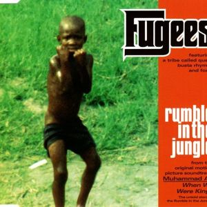 """FUGEES""""RUMBLE IN THE JUNGLE"""" - CD SINGLE"""