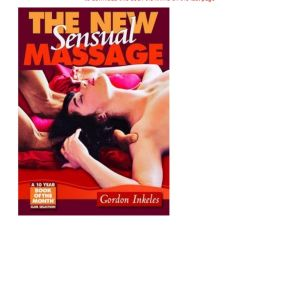 The New Sensual Massage by Gordon Inkeles