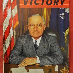 Συλλεκτική σπάνια έκδοση USA του 1945 περιοδικό ''VICTORY'' με τον Harry Truman να μιλάει για το τέλους του Β΄ΠΠ