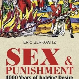 βιβλιο Sex και τιμωρία: Τέσσερα Χιλιάδες Χρόνια Δικαστικής Επιμέλειας10
