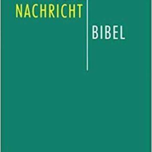 ΑΓΙΑ ΓΡΑΦΗ ΓΕΡΜΑΝΙΚΗ -GUTE NACHRICHT BIBEL