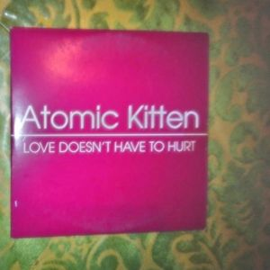CD S ATOMIC KITTEN-LOVE DOESNT HAVE TO HURT