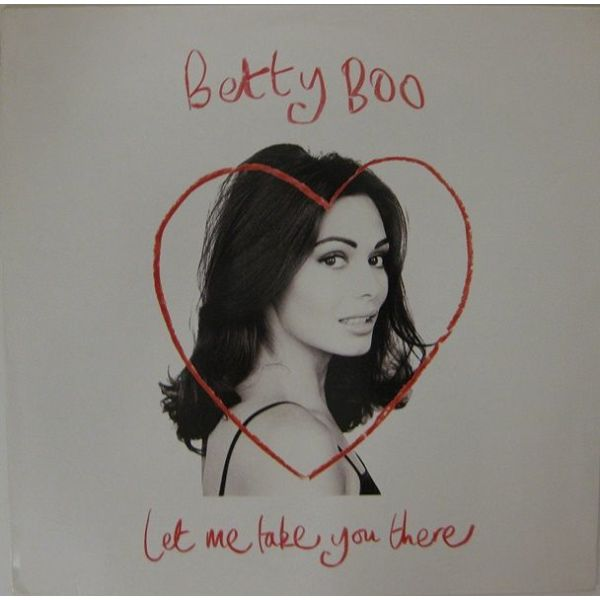 """BETTY BOO""""LET ME TAKE YOU THERE"""" - MAXI SINGLE"""