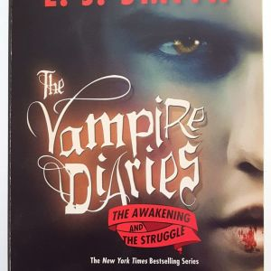 The Vampire Diaries: The Awakening and The Struggle (2 βιβλία σε 1)