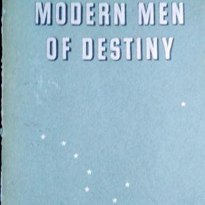 MODERN  MEN OF DESTINY
