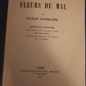 Charles Baudelaire, Les Fleures du Mal. Paris 1957