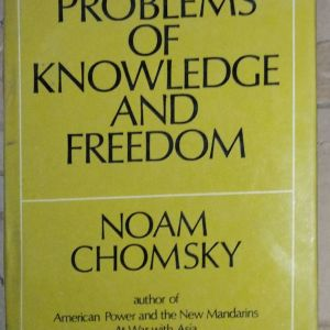 PROBLEMS OF KNOWLEDGE AND FREEDOM NOAM CHOMSKY