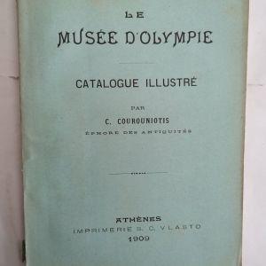 ΜΟΥΣΕΙΟ ΟΛΥΜΠΙΑΣ - LE MUSEE D' OLYMPIE κατάλογος στα Γαλλικά (1909)