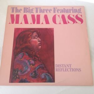 The Big Three Featuring Mama Cass Distant Reflections - Δίσκος Βινυλίου