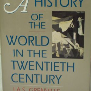 a history of the world in the 20th century