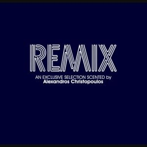 Remix An Exclusive Selection Scented By Alexandros Christopoulos CD
