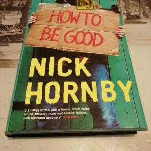 How to be good by  Nick Hornby. Ξενόγλωσσο βιβλίο (αγγλικά) το οποίο διαπραγματεύεται θέματα σχετικά με τον γάμο, το να είσαι γονιός και την καλοσύνη.