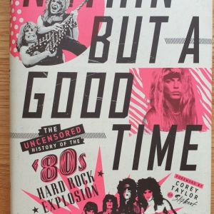 Nöthin' But a Good Time by Tom Beaujour & Richard Bienstock